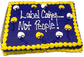 Label cakes not people!