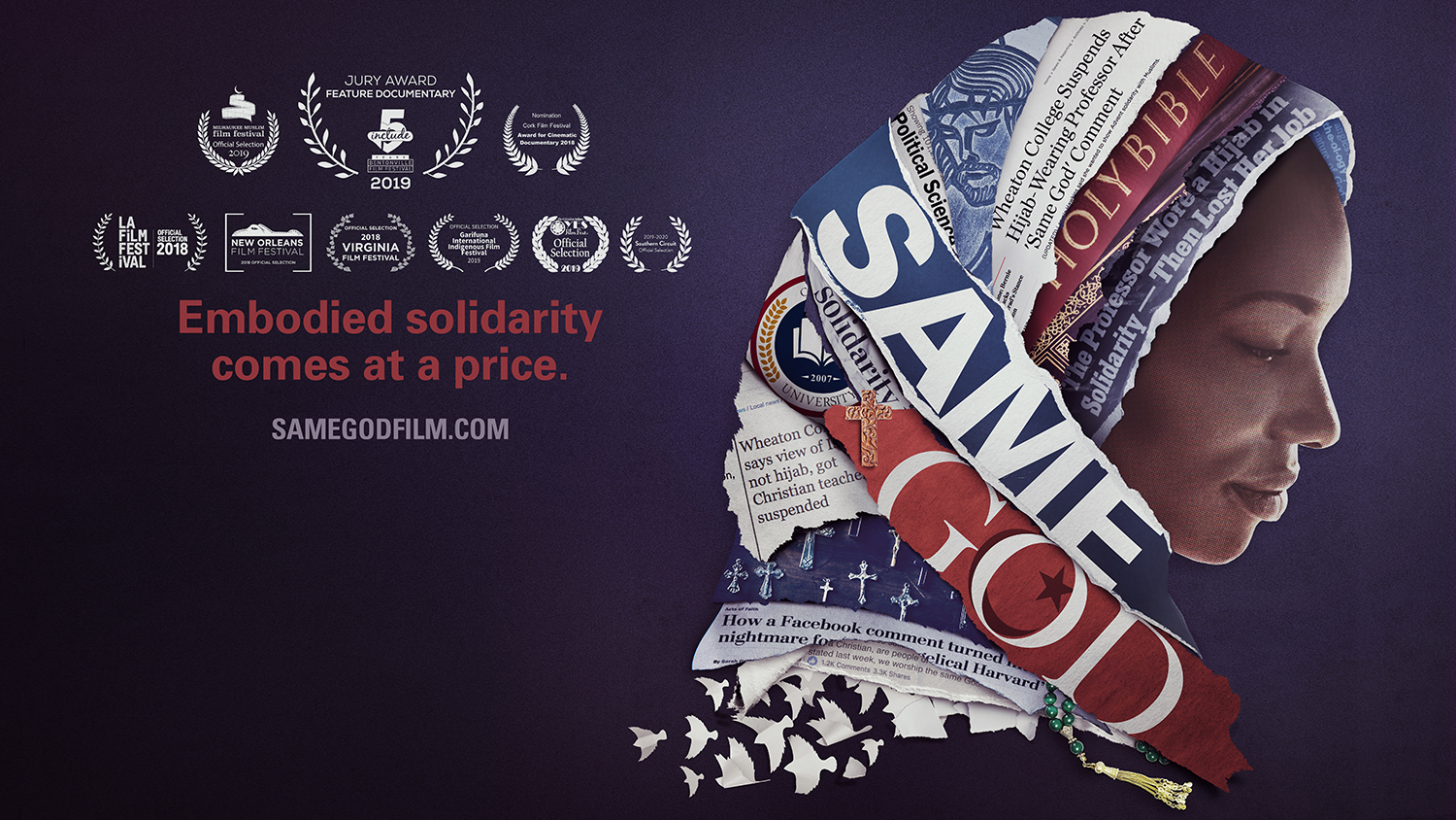 "Graphic representing documentary film, ""Same God,"" with slogan ""Embodied solidarity comes at a price"" and image of Dr. Larycia Hawkins wearing a hijab"