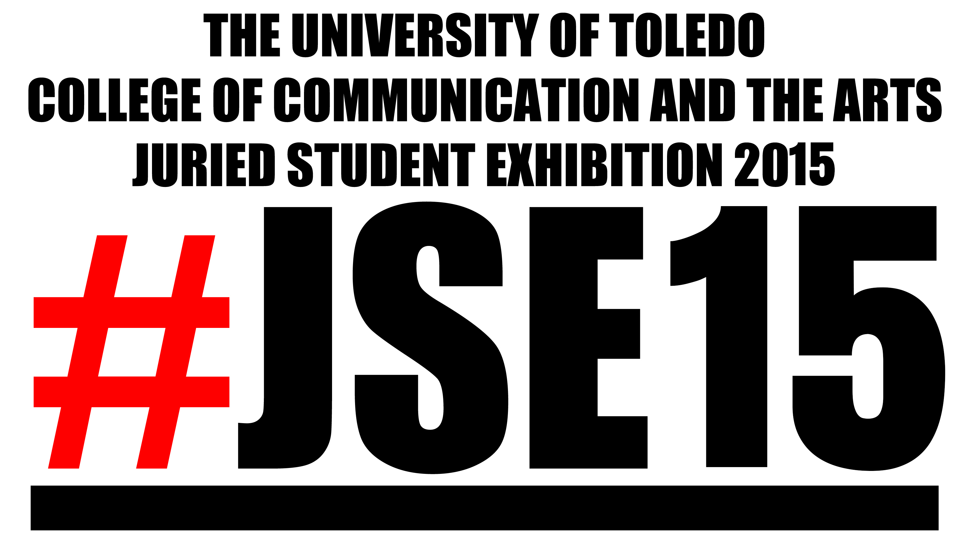 2015 Juried Student Exhibition - March 5 to April 1