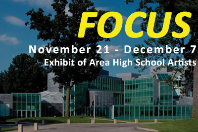 The Focus Exhibit opens Nov. 22 and runs through Dec. 7