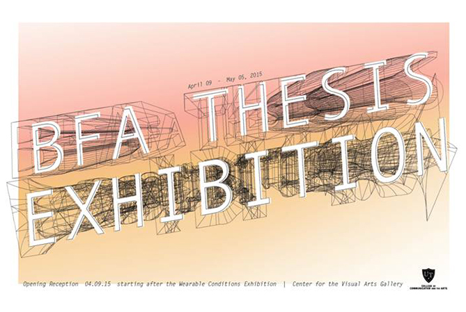BFA Thesis Exhibition from April 9 – May 10 in the CVA Gallery for our wonderful Graduating Seniors