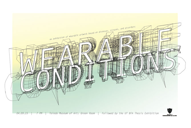 wearable conditions: a student exhibition of wearbale artwork based on diseases, viruses and disorders