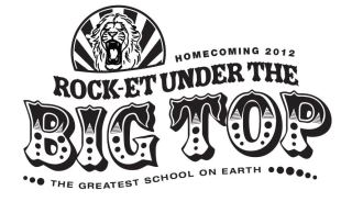homecoming 2012 black and white logo with roaring lion_rocket under the big top