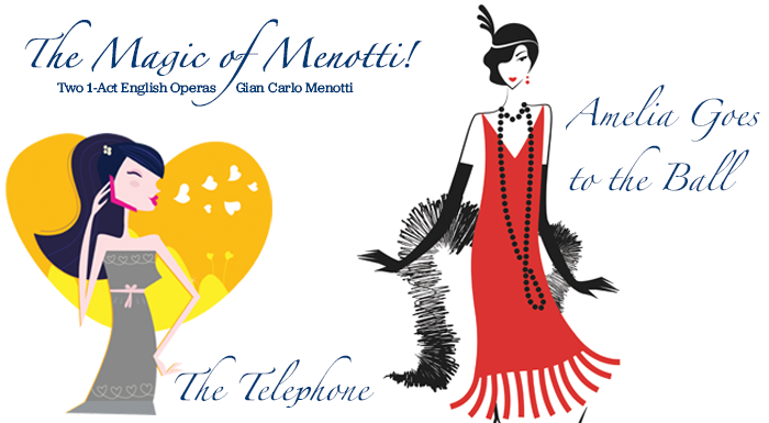 Graphic with text The Magic of Menotti two 1 act english operas by Gian Carlo Menotti, The Telephone and Amelia Goes to the Ball, presented by the UToledo Opera Workshop Ensemble November15th through November 17th