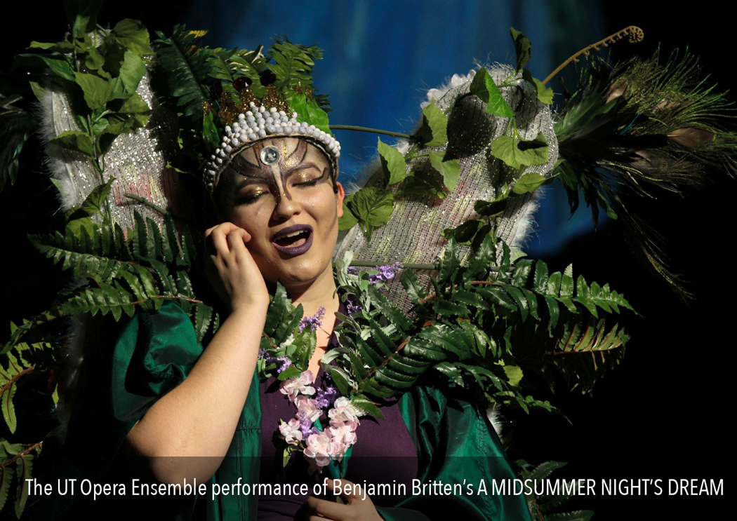 From the UT Opera Ensemble performance of Benjamin Britten's A Midsummer Night's Dream