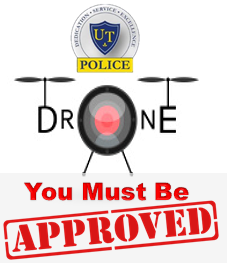 Unmanned Aircraft Systems Require Approval