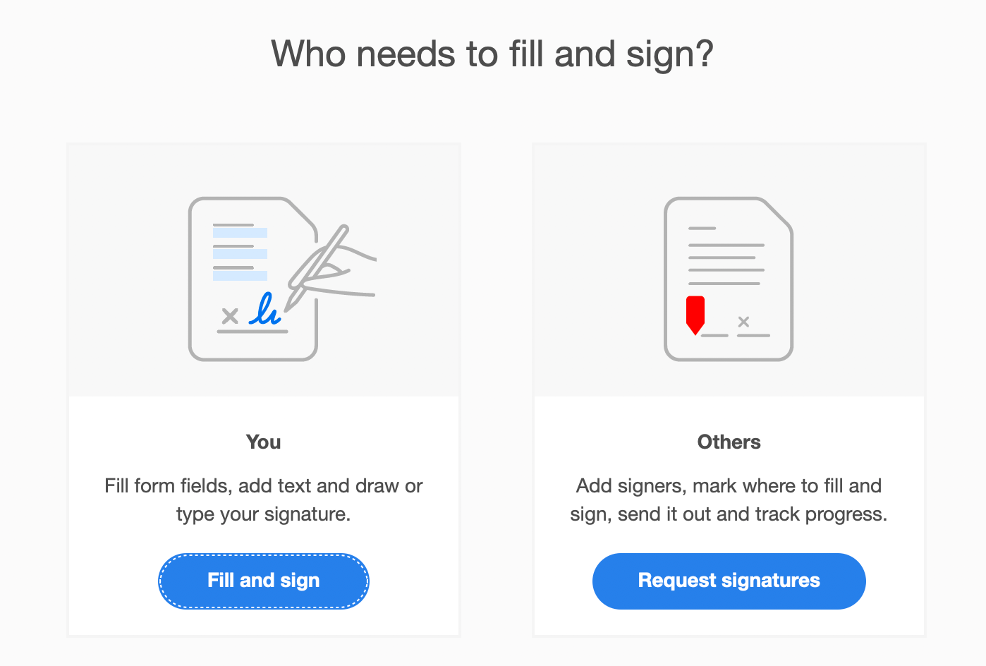 Who needs to fill and sign?