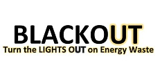 BlackoUT Turn the Lights Out on Energy Waste
