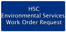 Health Science Campus Environmental Services Work Order Request