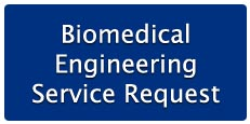Biomedical Engineering Service Request