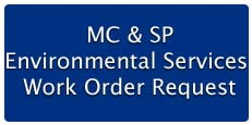 Main Campus & Scott Park Campus Environmental Services Work Order Request