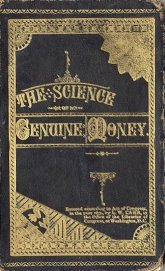 1880, Carr, L.W.:  The Science of Genuine Money