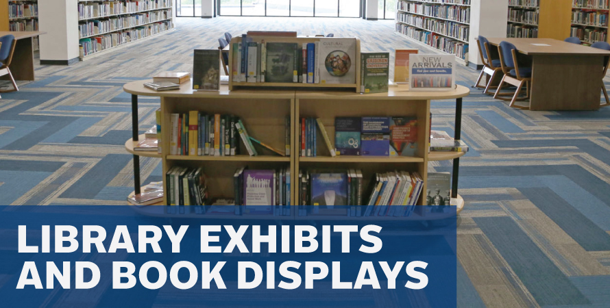 Library Exhibits & Displays