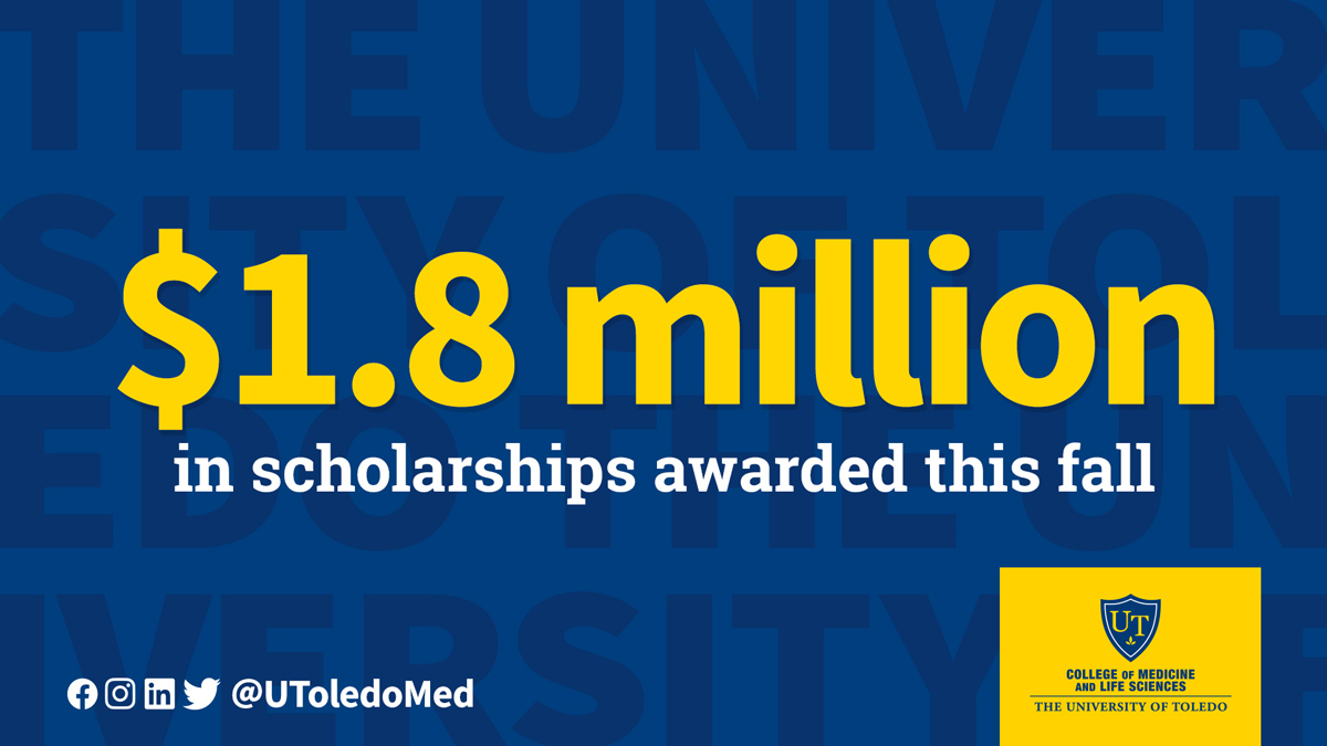 $1.8 million in scholarships were awarded in 2019 to College of Medicine and Life Sciences students