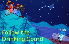 Follow the Drinking Gourd Banner