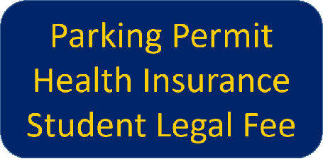 Parking Permits Health Insurance Student Legal Fee