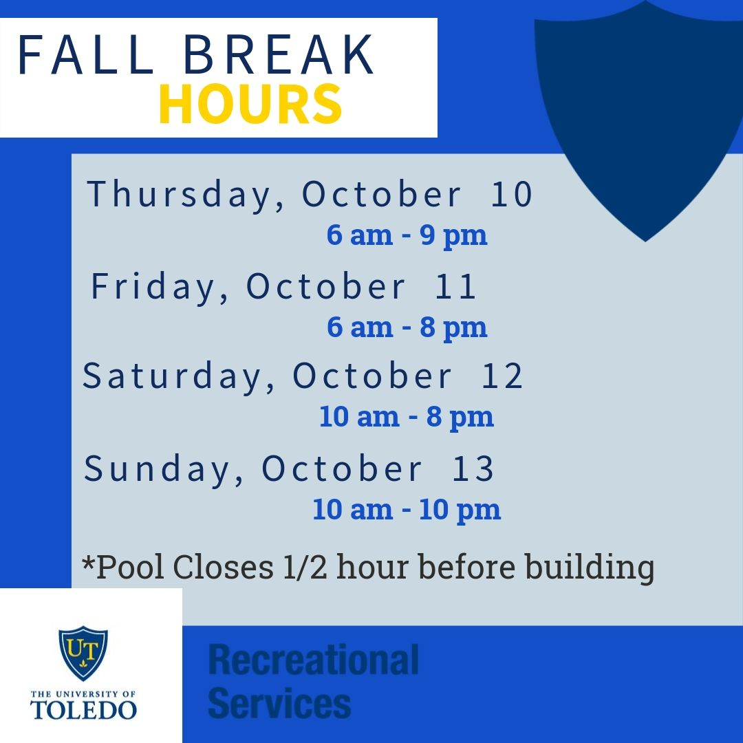 Fall Break Hours