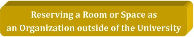 Reserving a room as an outside organization